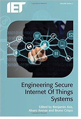 Engineering Secure Internet of Things