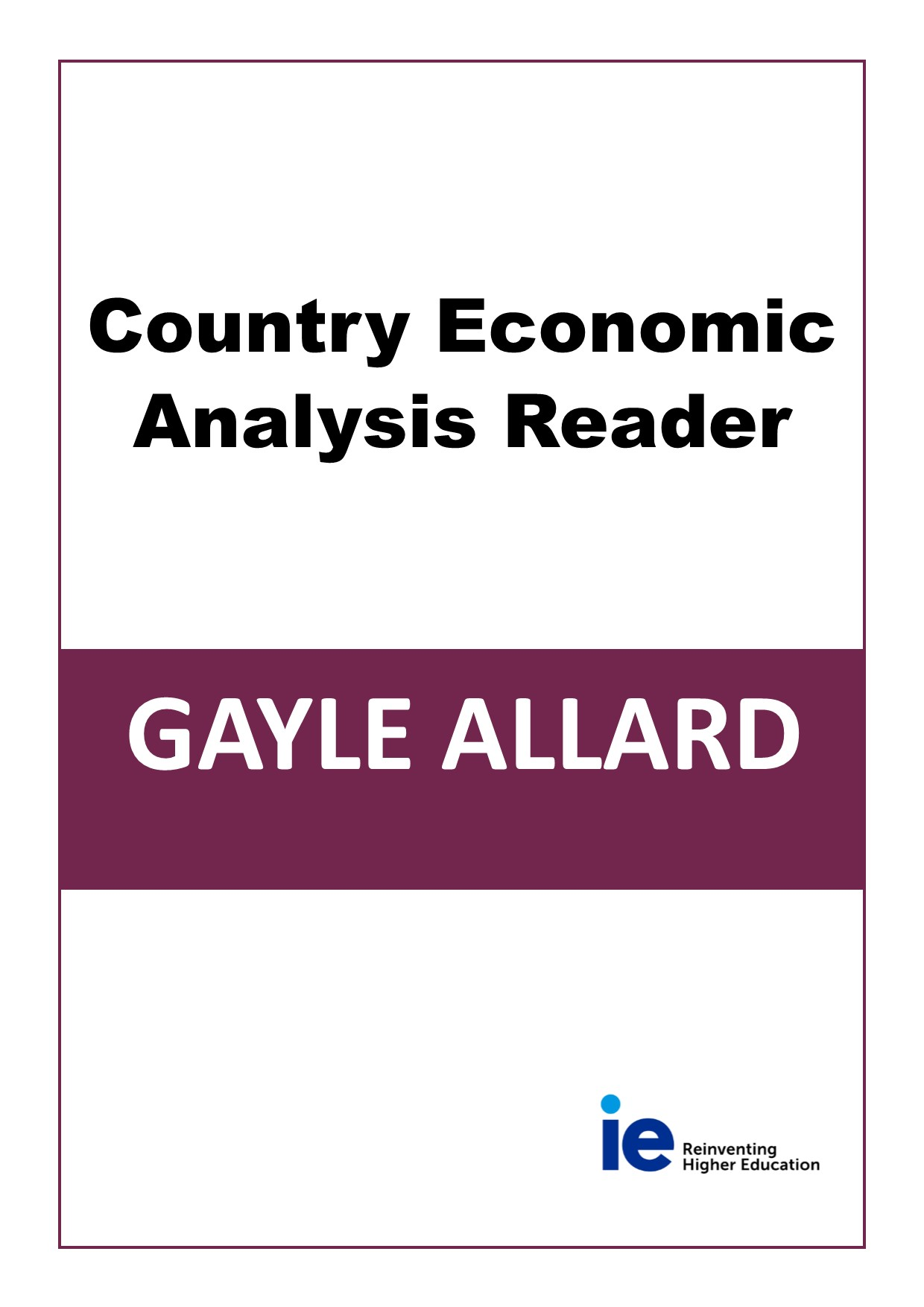 Country Economic Analysis Reader