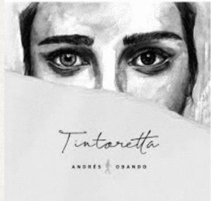 Tintoretta- Andres Obando