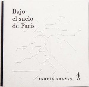 Bajo el Suelo de París- Andres Obando